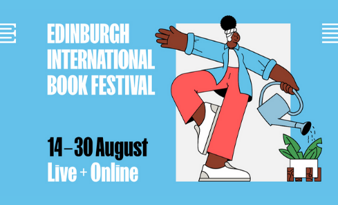 Edinburgh International Book Festival 14 - 30 August Live and Online with an illustration of a woman watering a plant