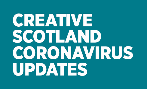 Creative Scotland Coronavirus Updates