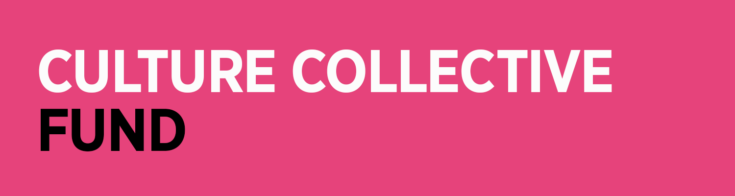 Culture Collective Fund