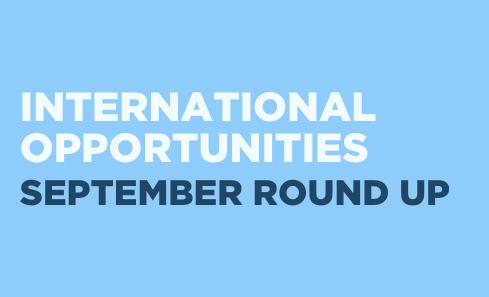 International Opportunities - September Round Up image