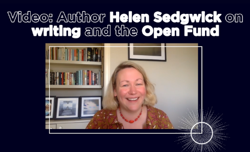 Author Helen Sedgwick on her writing career and the Open Fund image