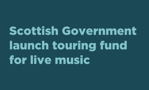 Scottish Government launch touring fund for live music