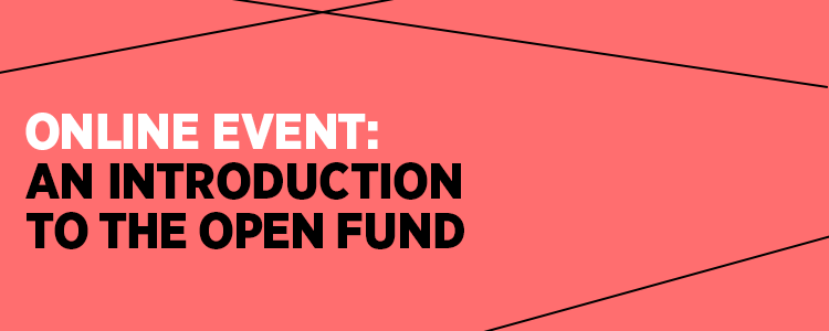 Online event: An Introduction to the Open Fund